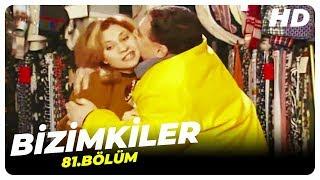 Bizimkiler 81. Bölüm | Nostalji Diziler