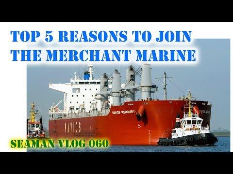 Top 5 Reasons To Join The Merchant Marine   Seaman VLOG 060