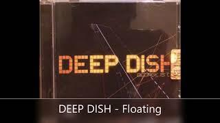 DEEP DISH   Floating progressivehouse #progressive #house #electronica