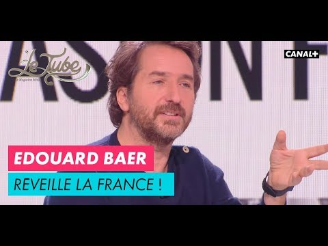 Edouard Baer réveille la France - Le Tube du 11/11 – CANAL+