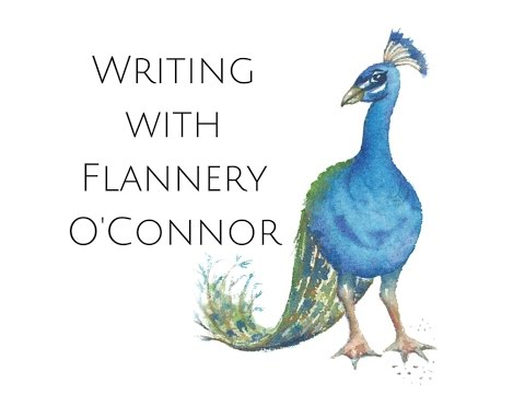 Writing with Flannery O'Connor--Intro Lecture