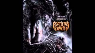Reptilian Death - The Dawn Of Consummation And Emergence (2013) Full Album