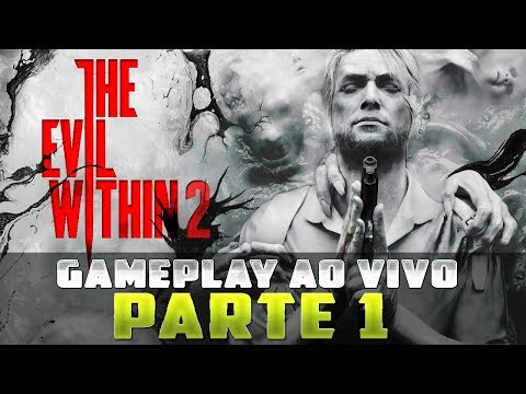 THE EVIL WITHIN 2 | DUBLADO PT-BR  |  GAMEPLAY AO VIVO  |  PARTE 1