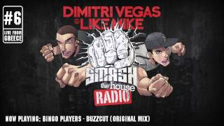 Dimitri Vegas & Like Mike - Smash The House Radio #6