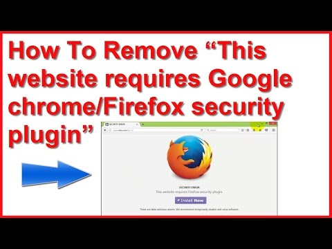 "How To Remove ""This website requires Google chrome security plugin"" POP UP Malware"