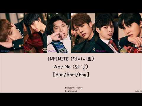 INFINITE 인피니트 : Why Me 왜 날 [Han/Rom/Eng] Lyrics