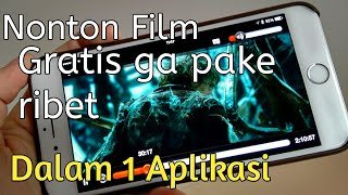 Video Nonton film movie gratis ga pake ribet dalam satu aplikasi download MP3, 3GP, MP4, WEBM, AVI, FLV Januari 2018