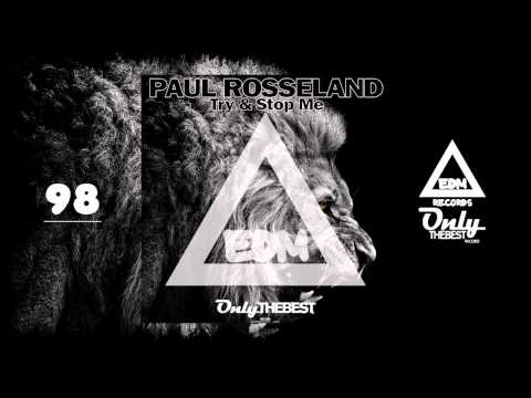 PAUL ROSSELAND - TRY & STOP ME #98 EDM electronic dance music records 2014