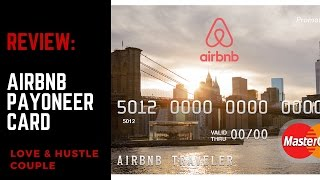 Gambar cover Review of Airbnb Payoneer Card  [BEWARE]