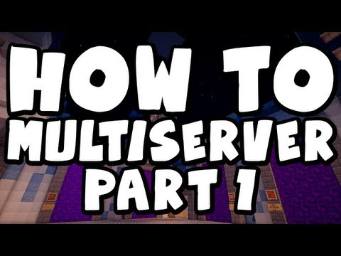 minecraft:-how-to-setup-a-multi-server-network-(part-1)-basic-installation