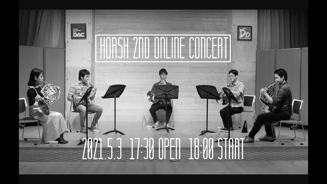 Horsh 2nd Online Concert 宣伝動画