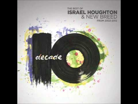 Jesus At the Center - Israel Houghton & New Breed