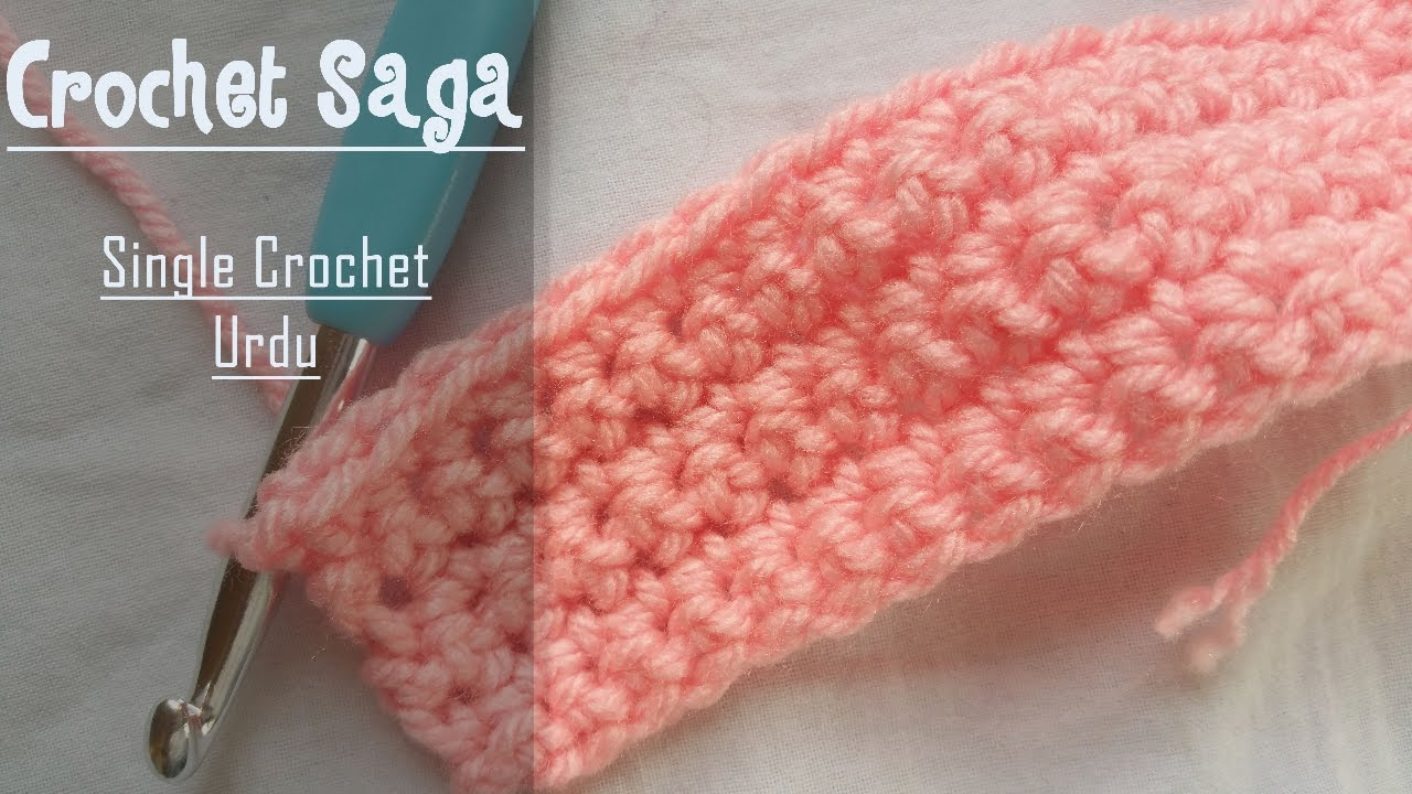 Single Crochet For Beginners Easy Step By Step In Urdu