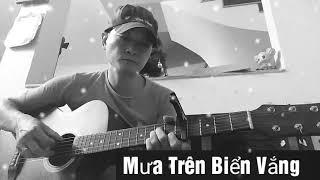 Mưa Trên Biển Vắng, (Guitar - Slow)
