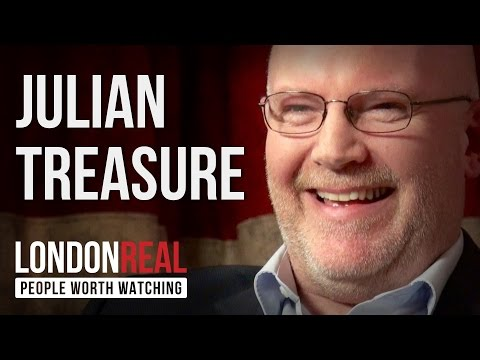 Julian Treasure - Sound Business - PART 1/2 | London Real
