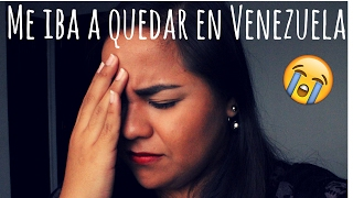 ¡Casi me quedo en Venezuela! STORY TIME - SoyVaneKarina