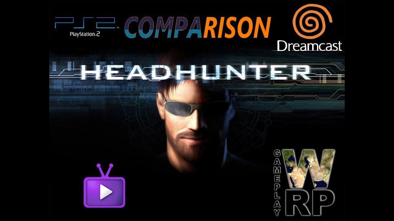 HeadHunter - Comparison Dreamcast vs PS2 - YouTube