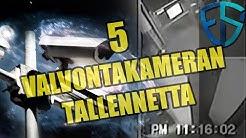 5 Valvontakameran tallennetta | Todistusaineistoa ja paranormaalia toimintaa