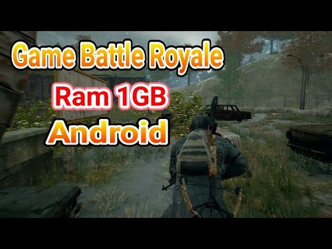 Game Battle Royale Android Ram 1 GB Terbaik 2019