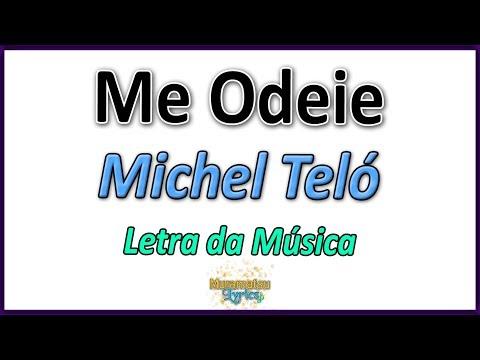 Michel Teló - Me Odeie - Letra