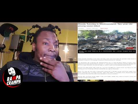 What Really Went On In Grange Hill, Westmoreland Tuesday ( 3 May 2018 ) Rawpa Crawpa Vlog