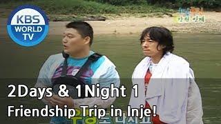 2 Days and 1 Night Season 1 | 1박 2일 시즌 1 - Friendship Trip in Inje!