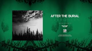 AFTER THE BURIAL - 11/26