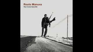 [HQ] Roots Manuva - Dub Styles (Run Come Save Me)