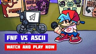 Friday Night Funkin' vs +ASCII | FNF Full-Week Mod | Web Browser Online Port