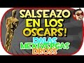 OSCARS - DROSS , DALAS REVIEW , MEXIVERGAS