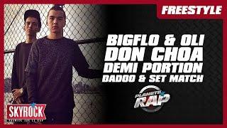 Bigflo & Oli, Don Choa, Demi Portion, Set & Match & Dadoo en freestyle #PlanèteRap