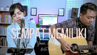 Della Firdatia Sempat Memiliki - Yovie & Nuno (Cover) Mp3