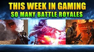 So Many Battle Royales - This Week in Gaming | FPS News