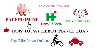 How To Pay Hero Finance EMI Online Bike loan or Car loan