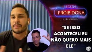 Lucas Guimarães / Carlinhos Maia / Traição / Falsidade & Dinheiro #Resenha