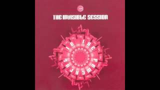 The Invisible Session - To The Powerful (introspective extension)