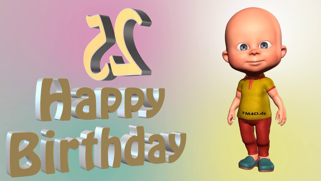 Lustiges Geburtstags Video Alter 25 Jahre Happy Birthday To You 25