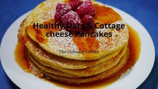 Healthy Oats & Cottage cheese Pancakes