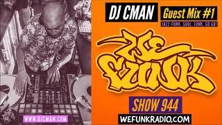 ▶ DJ CMAN on WEFUNK Radio - 1st Set (Funk, Soul, Jazz) - 30mins