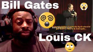 Louis CK | Bill Gates | E Dewz Reacts