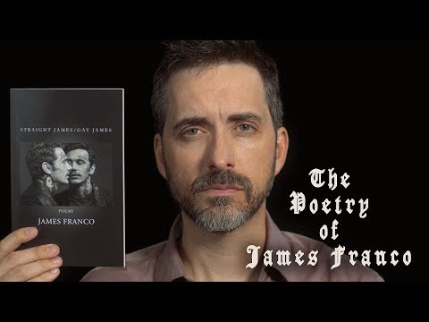 The Poetry of James Franco [Unintelligible]