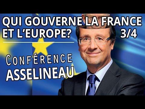 Qui gouverne la France et l'Europe ? - François ASSELINEAU 3/4