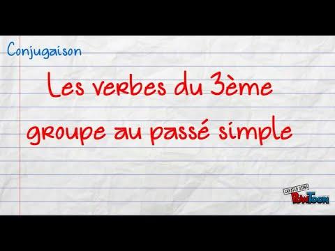 Passe Simple Des Verbes Du 3eme Groupe Youtube