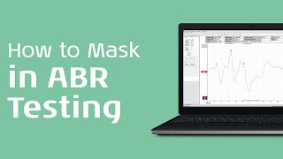 Masking the ABR - part 2 - Interacoustics
