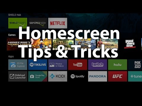NVIDIA SHIELD TV Home Screen Tips and Tricks