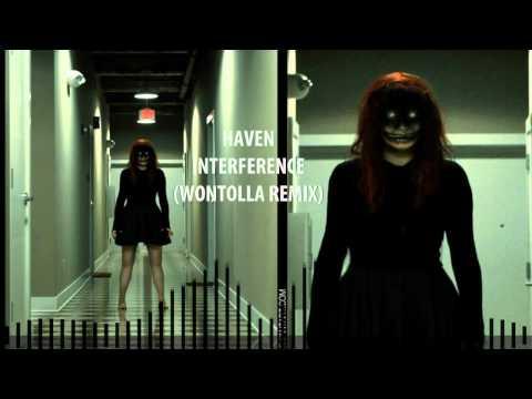 [Dubstep] Haven - Interference (Wontolla remix)