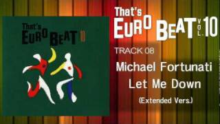 Michael Fortunati - Let Me Down (Ext) That