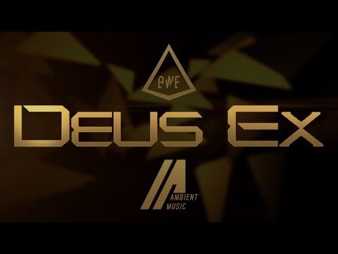 Deus Ex: Human Revolution // Ambient Mi✘ // OST