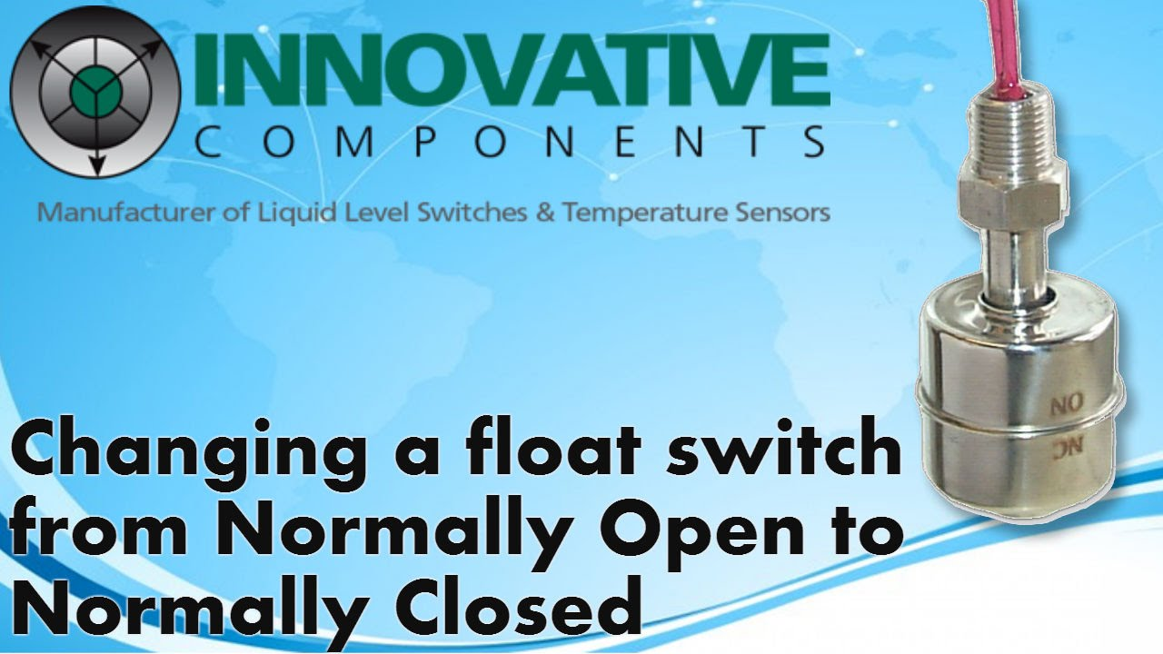 how to change a float switch from normally open to normally closed [ 1280 x 720 Pixel ]