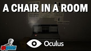 A Chair In A Room (with Oculus Rift)